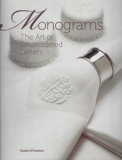 Monograms-The Art of Embroidered Letters
