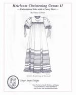 Heirloom Christening Gowns II
