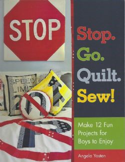 Stop. Go. Quilt. Sew!