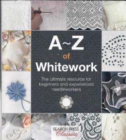 A to Z of Whitework