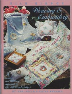 Silk Ribbon Weaving & Embroidery